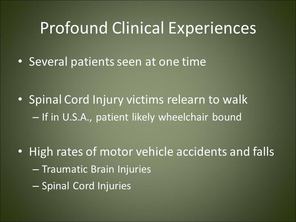 Profound Clinical Experiences