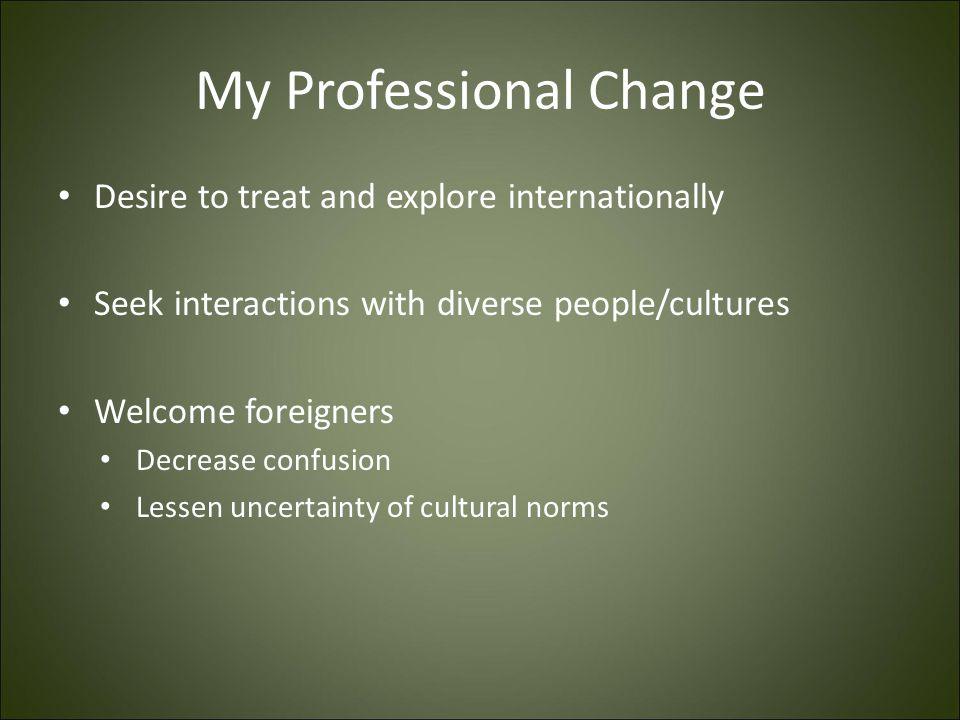 My Professional Change