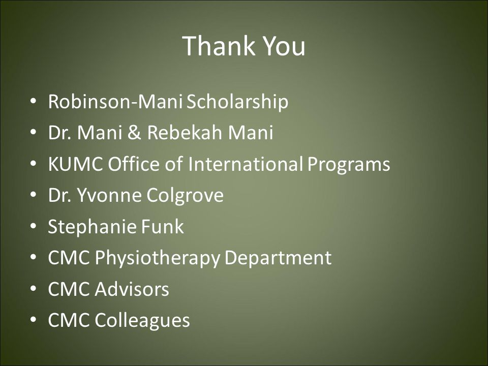 Thank You Robinson-Mani Scholarship Dr. Mani & Rebekah Mani