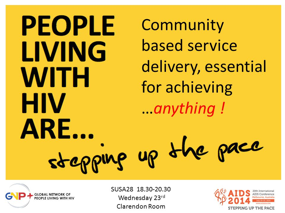 Community based service delivery, essential for achieving …anything !