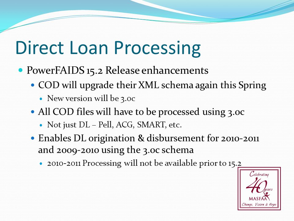 Direct Loan Processing