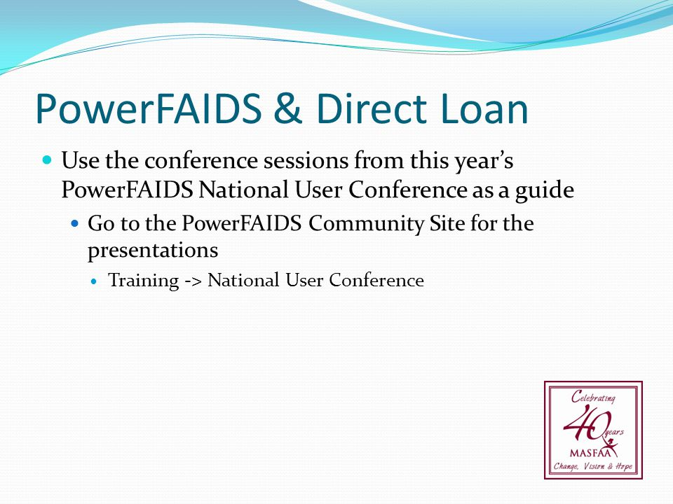 PowerFAIDS & Direct Loan