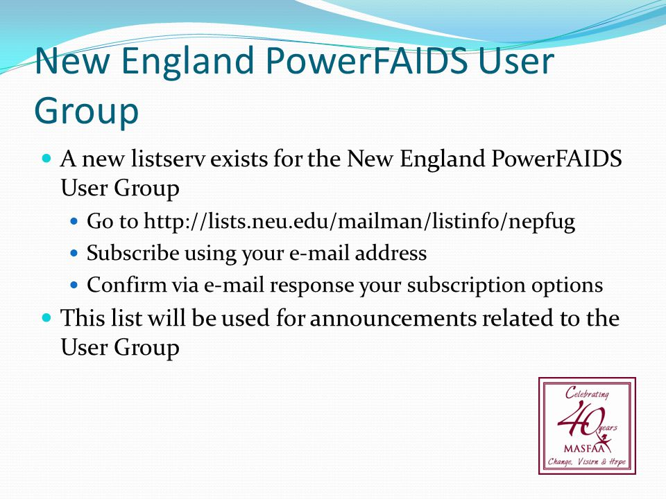 New England PowerFAIDS User Group