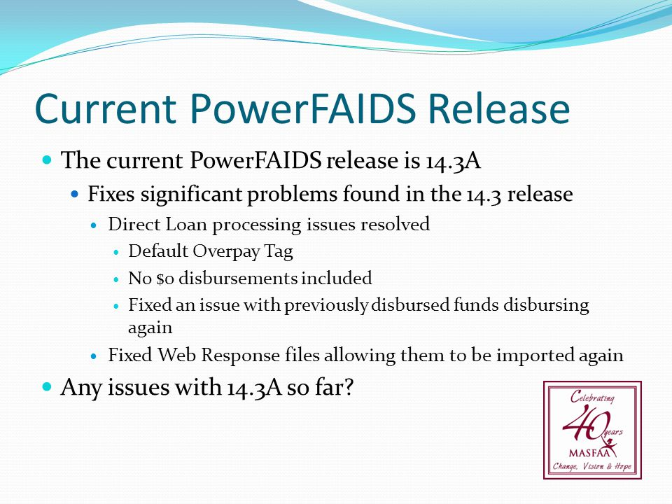 Current PowerFAIDS Release
