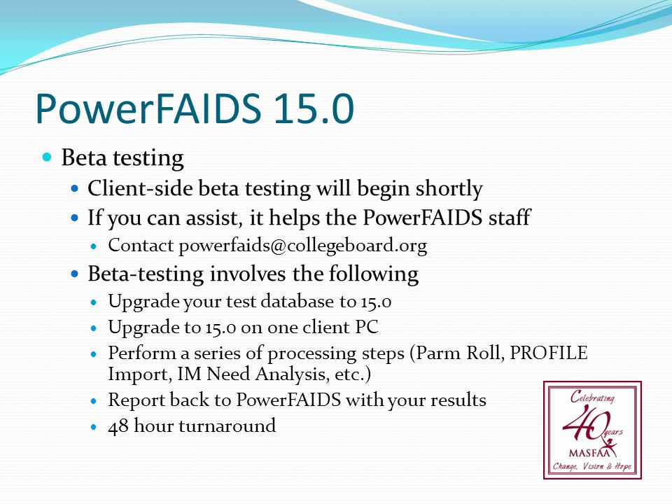 PowerFAIDS 15.0 Beta testing