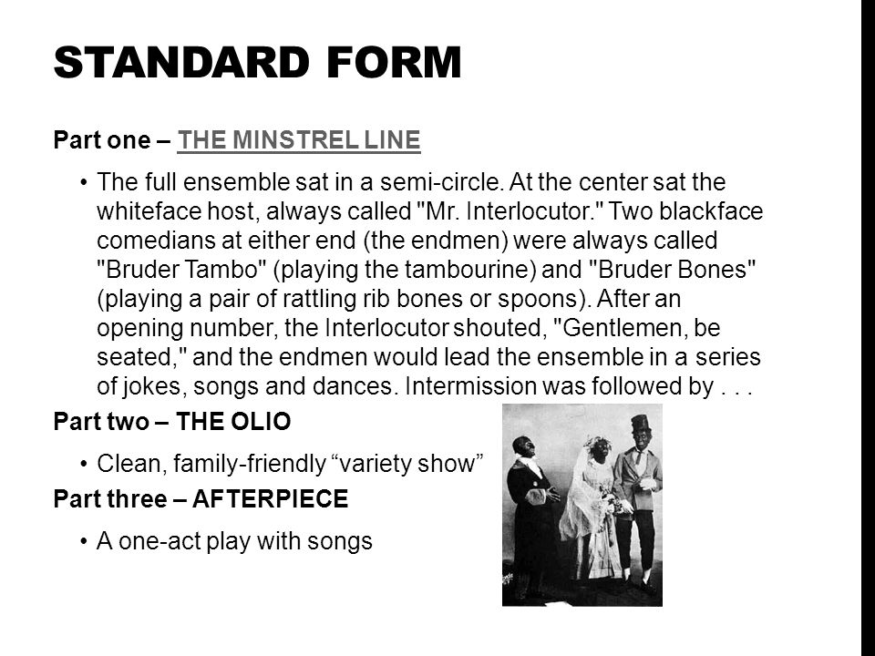 STANDARD FORM Part one – THE MINSTREL LINE