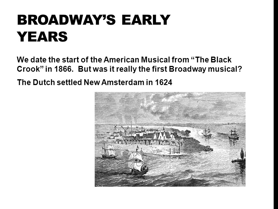 Broadway's early years