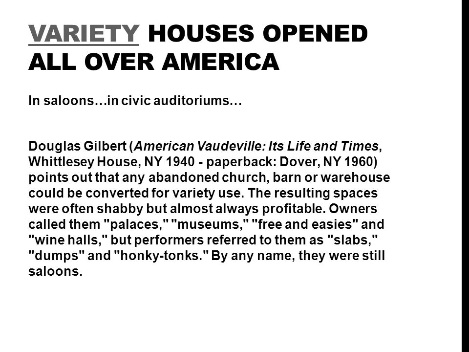 VARIETY HOUSES OPENED ALL OVER AMERICA