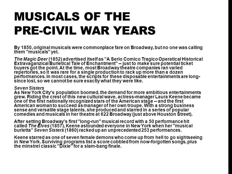 MUSICALS OF THE PRE-CIVIL WAR YEARS