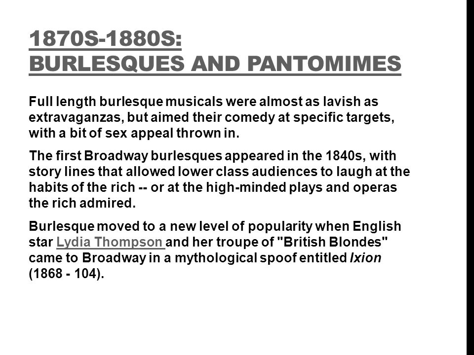 1870s-1880s: Burlesques and Pantomimes