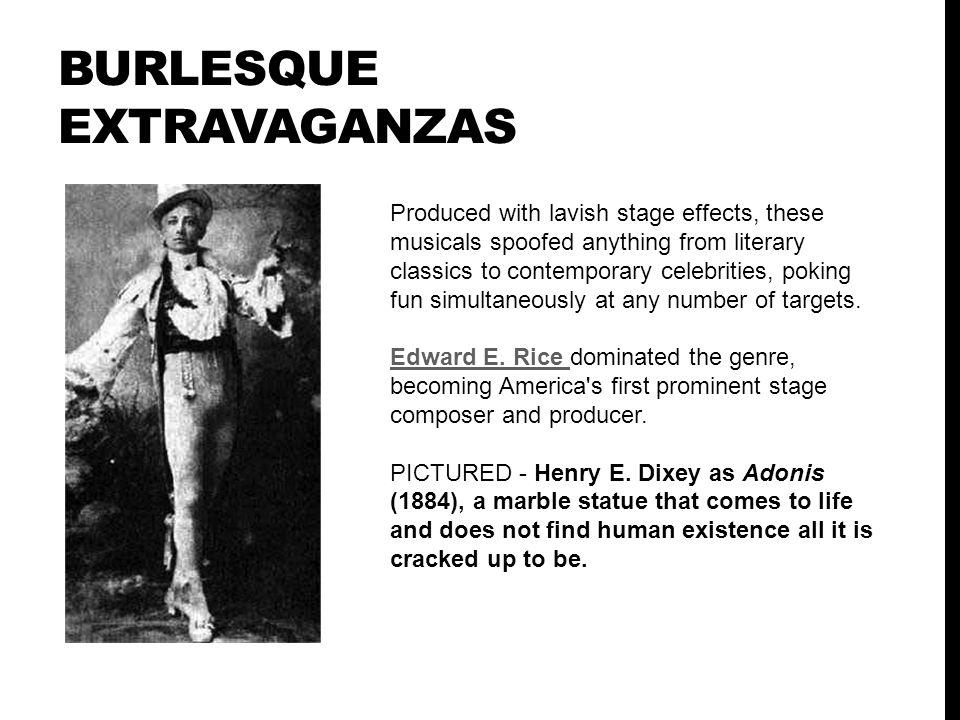 Burlesque Extravaganzas