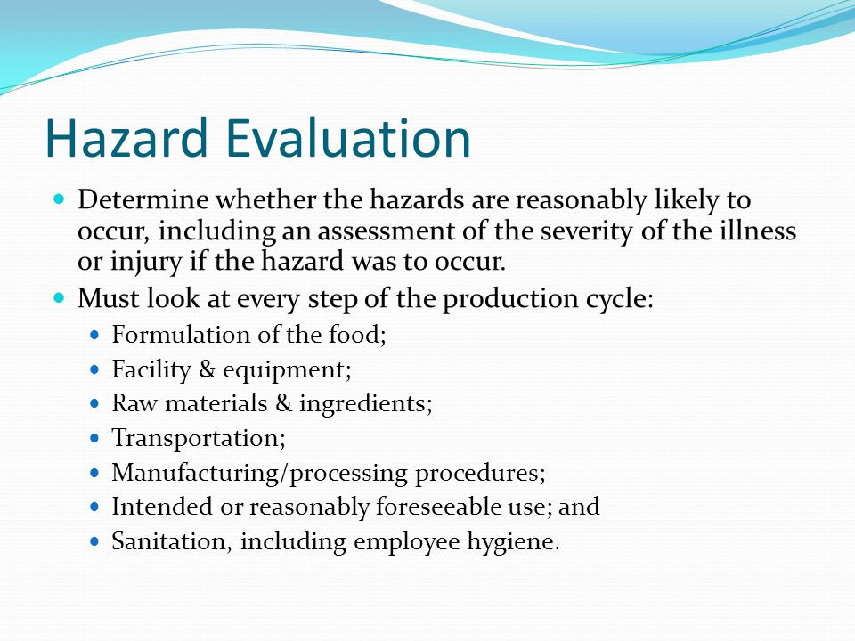 Hazard Evaluation