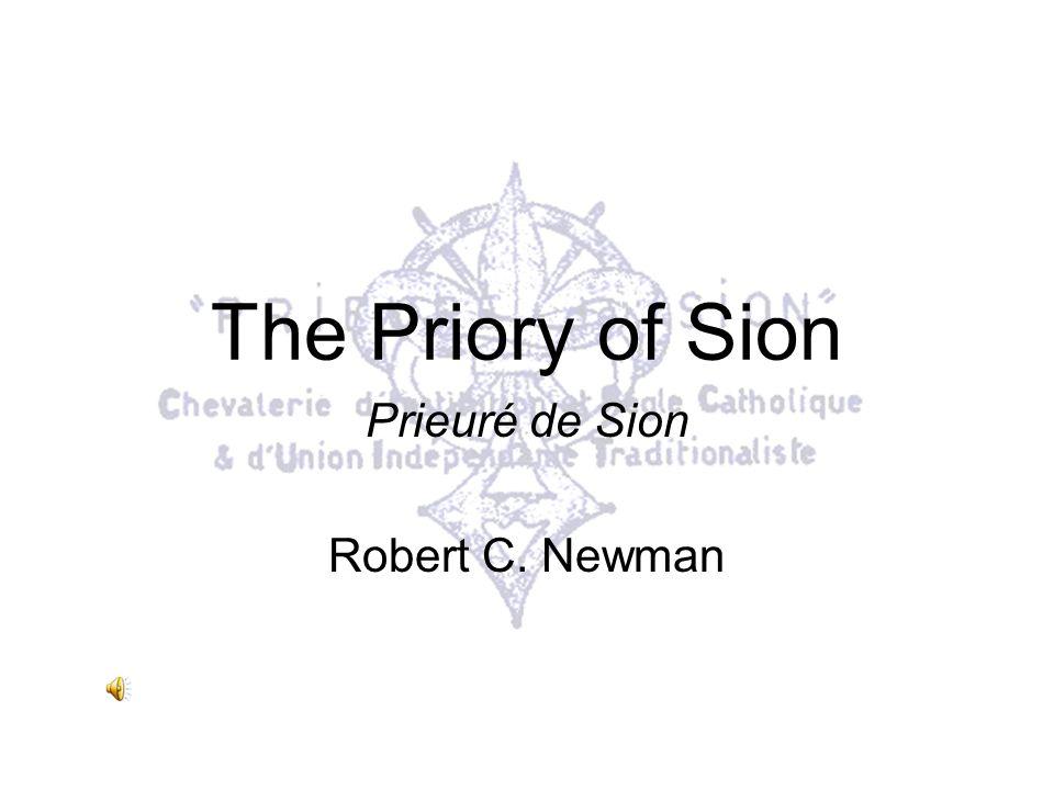 Prieuré de Sion Robert C. Newman