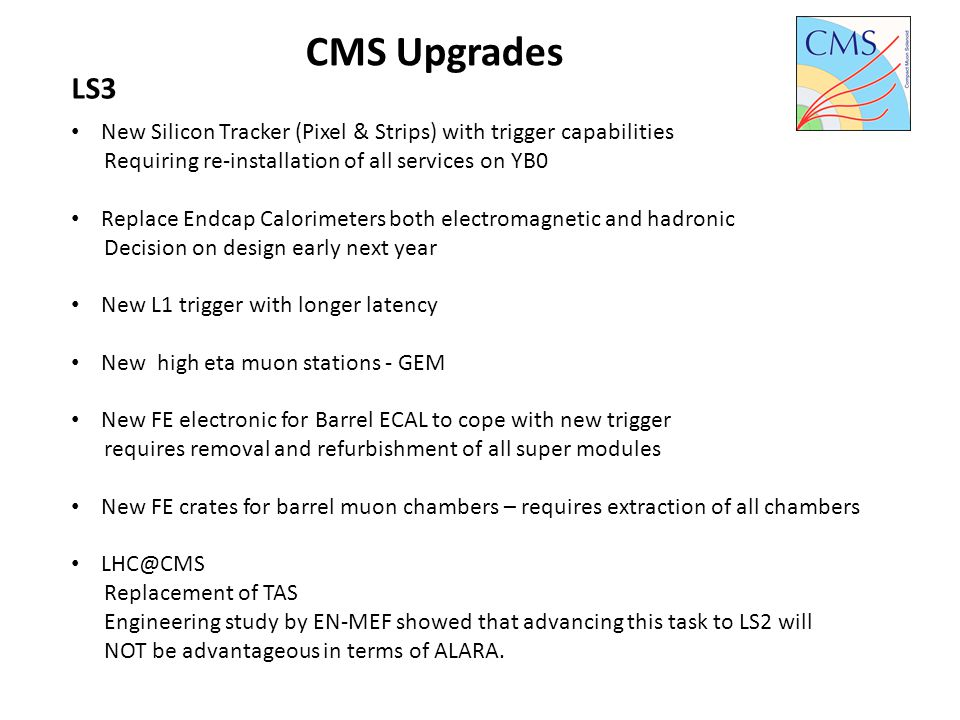 CMS Upgrades LS3. New Silicon Tracker (Pixel & Strips) with trigger capabilities. Requiring re-installation of all services on YB0.
