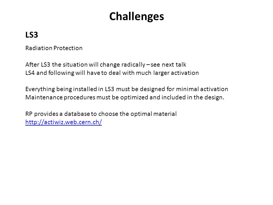 Challenges LS3 Radiation Protection