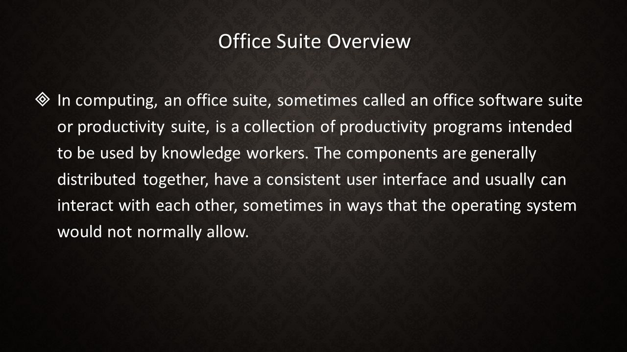 Office Suite Overview