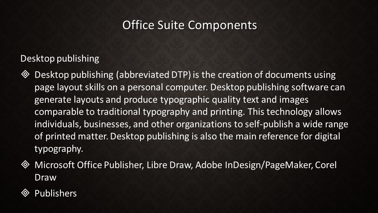 Office Suite Components