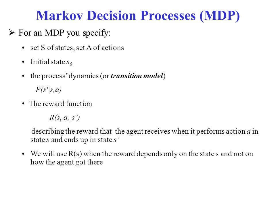 Markov Decision Processes (MDP)