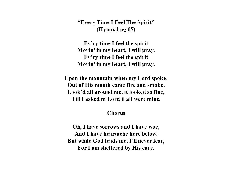 Every Time I Feel The Spirit (Hymnal pg 05)
