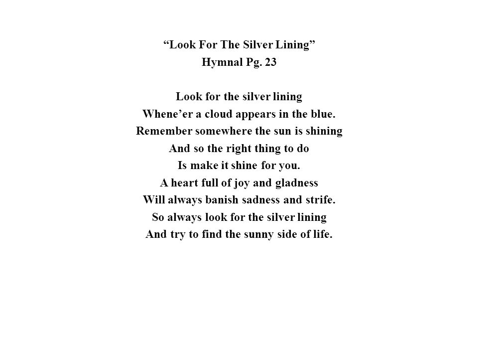 Look For The Silver Lining Hymnal Pg
