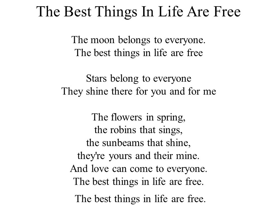 The Best Things In Life Are Free The moon belongs to everyone