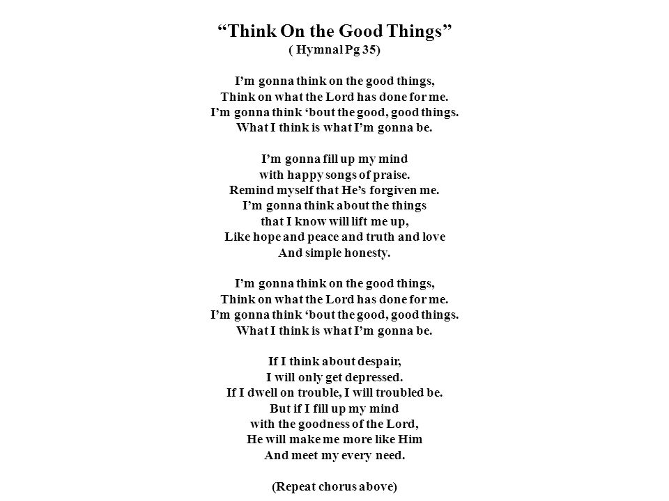 Think On the Good Things
