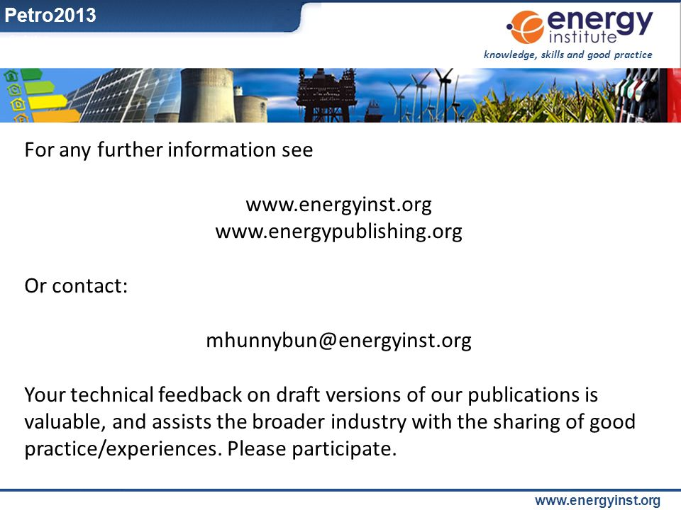 For any further information see www.energyinst.org