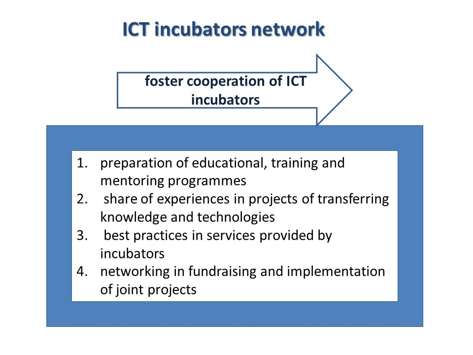 foster cooperation of ICT incubators