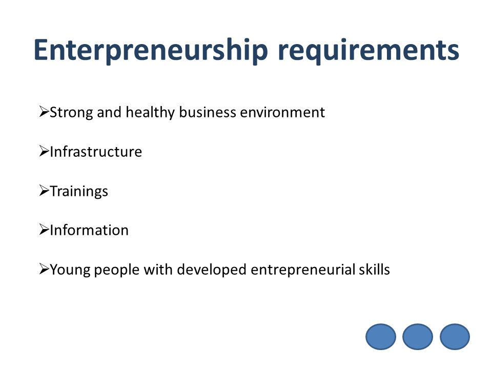 Enterpreneurship requirements