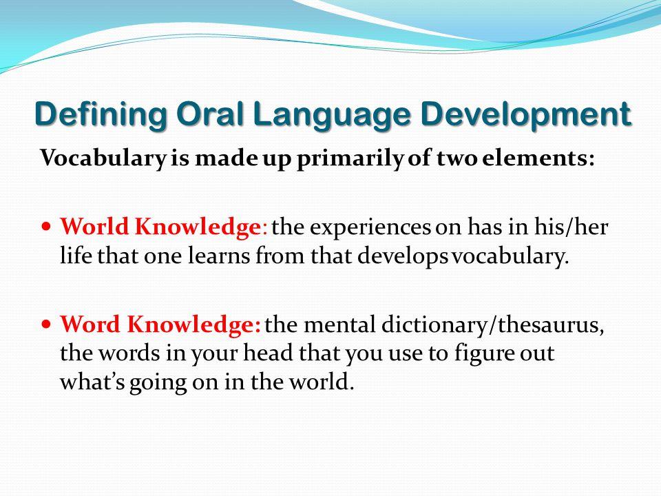 Defining Oral Language Development