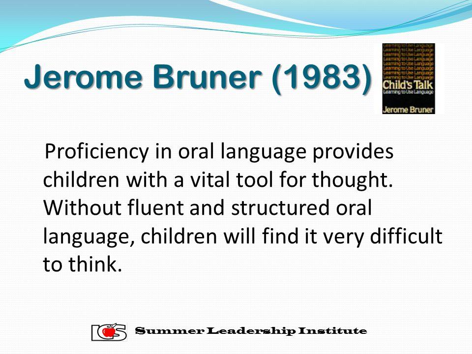 Jerome Bruner (1983)