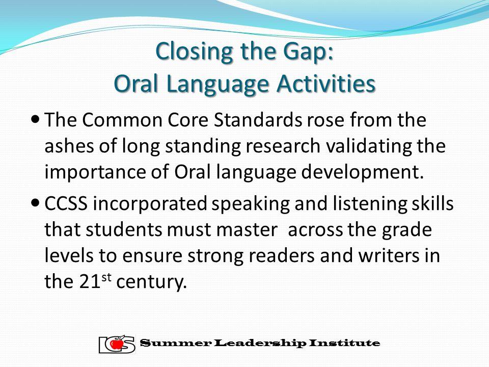 Closing the Gap: Oral Language Activities