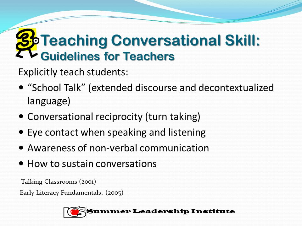 Teaching Conversational Skill: Guidelines for Teachers