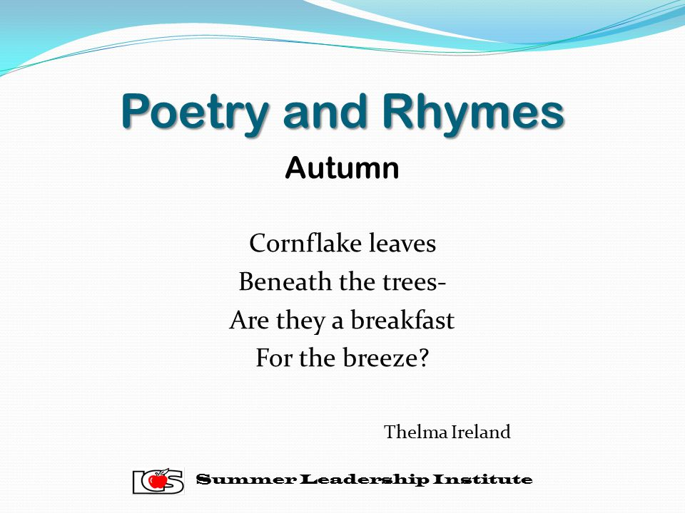 Poetry and Rhymes Autumn Cornflake leaves Beneath the trees-