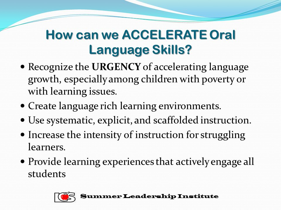 How can we ACCELERATE Oral Language Skills