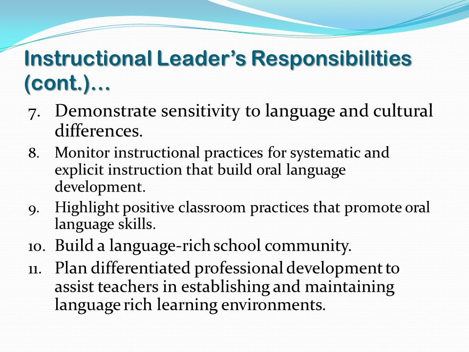 Instructional Leader's Responsibilities (cont.)…