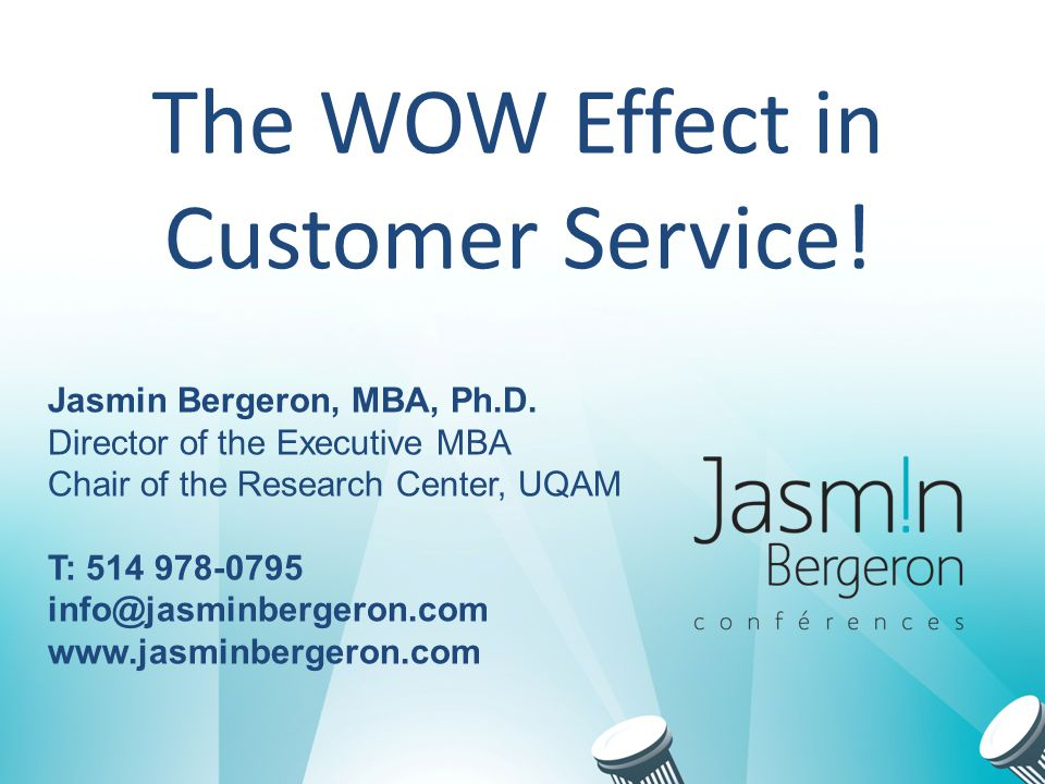 The WOW Effect in Customer Service!