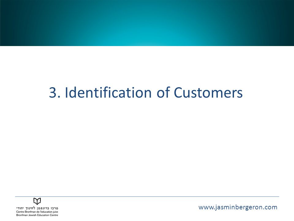 3. Identification of Customers