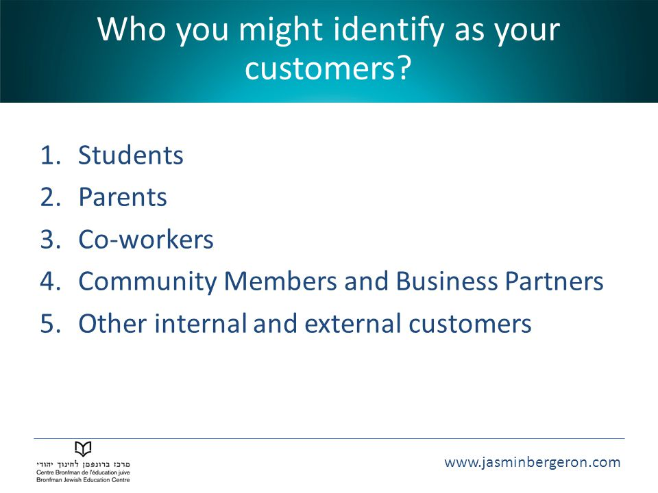 Who you might identify as your customers