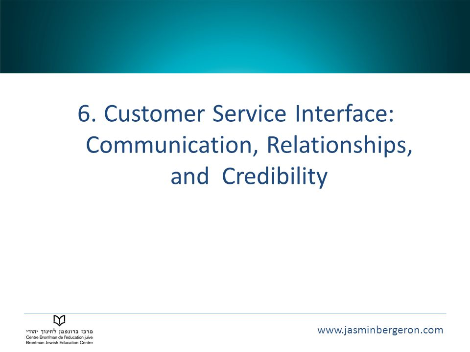 Customer Service Interface: Communication, Relationships, and Credibility
