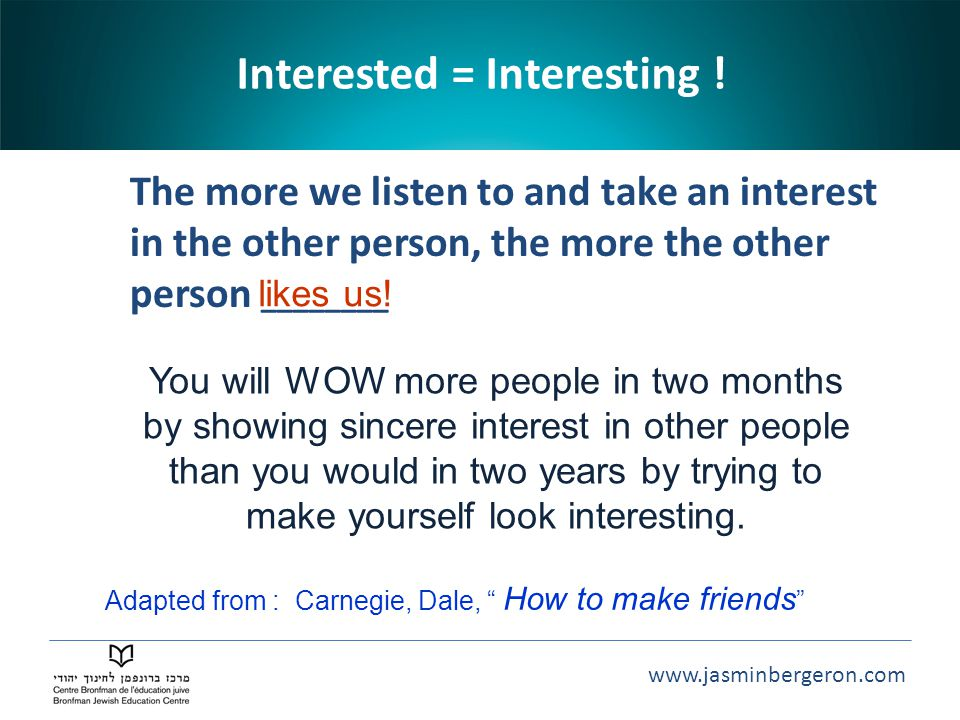 Interested = Interesting !