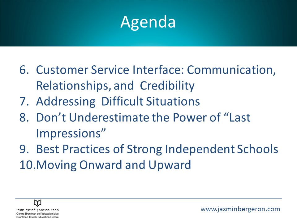 Agenda Customer Service Interface: Communication, Relationships, and Credibility. Addressing Difficult Situations.