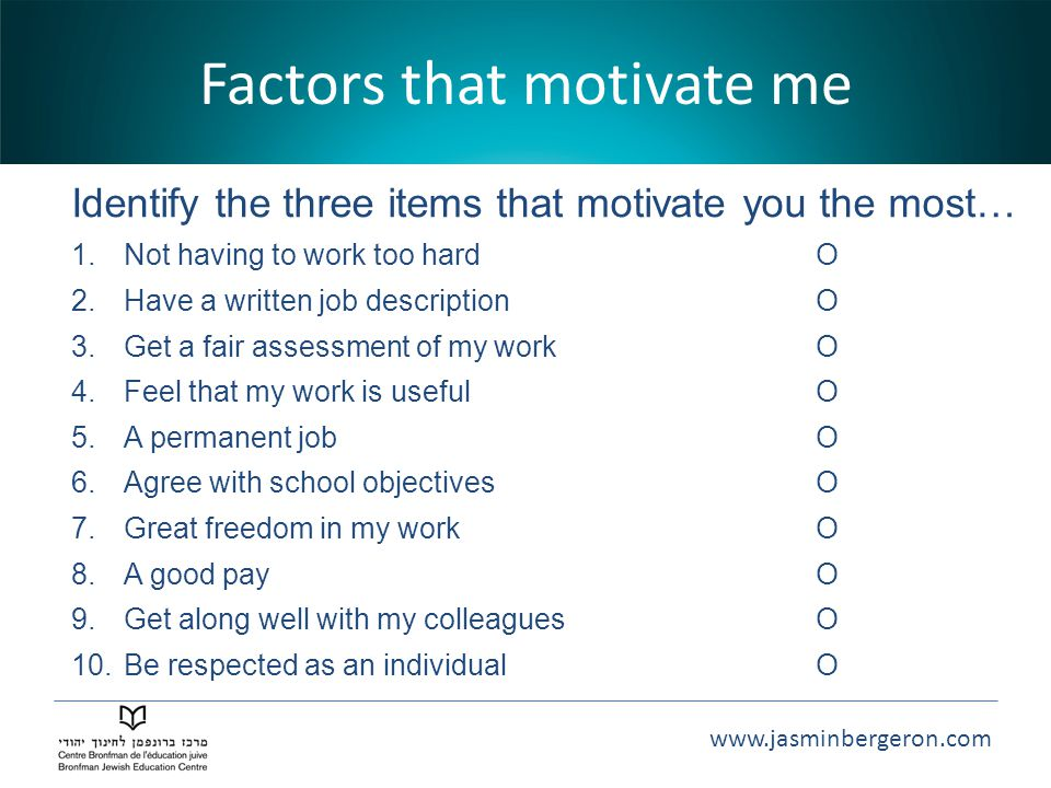 Factors that motivate me