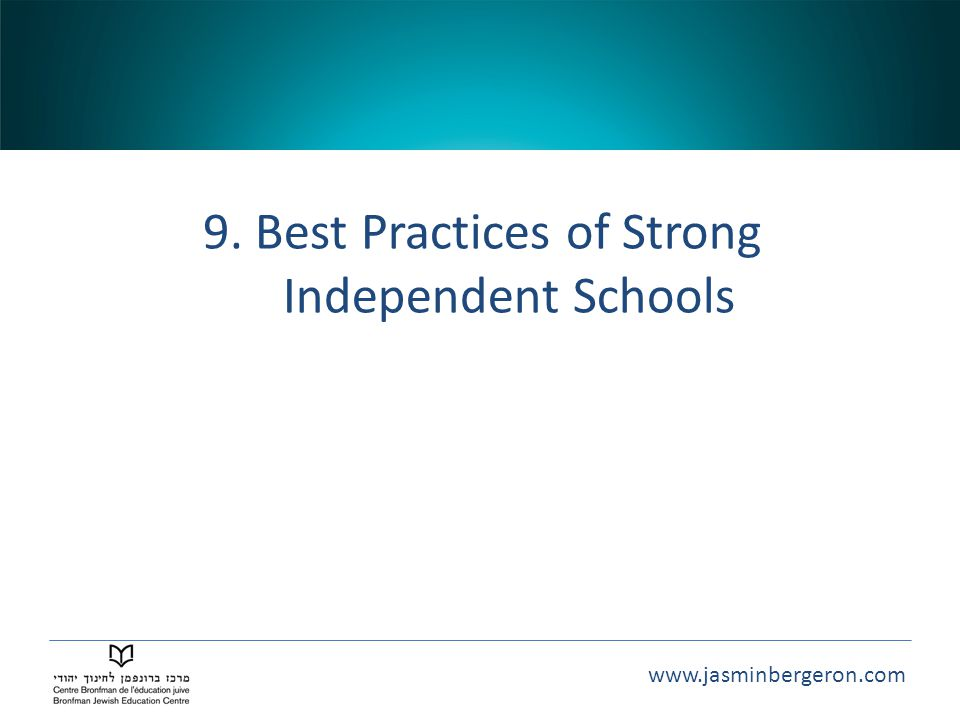 9. Best Practices of Strong Independent Schools