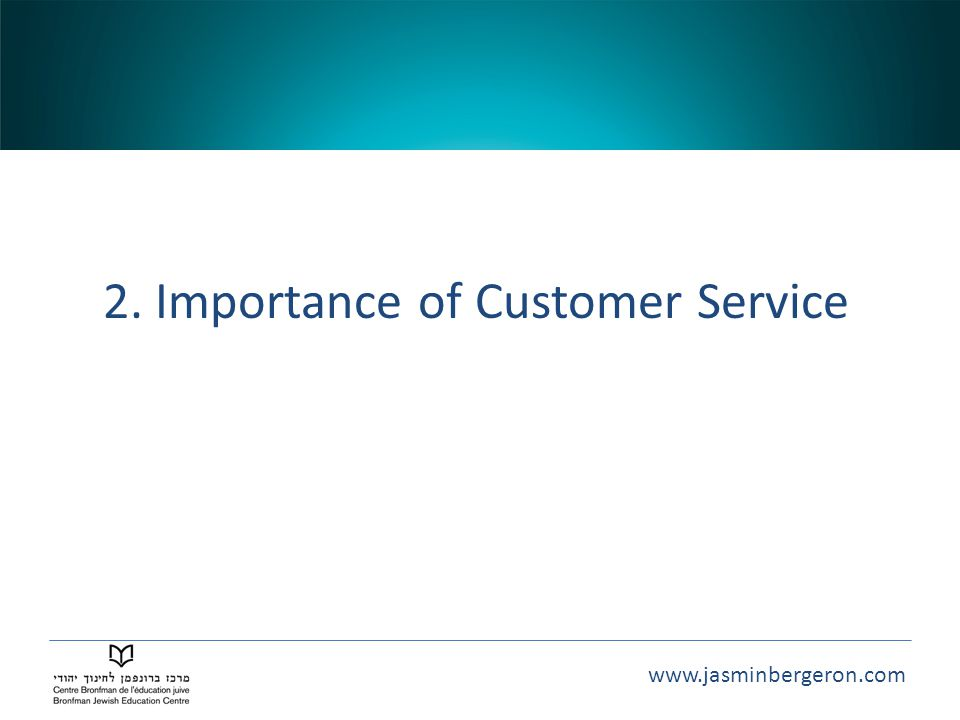 2. Importance of Customer Service
