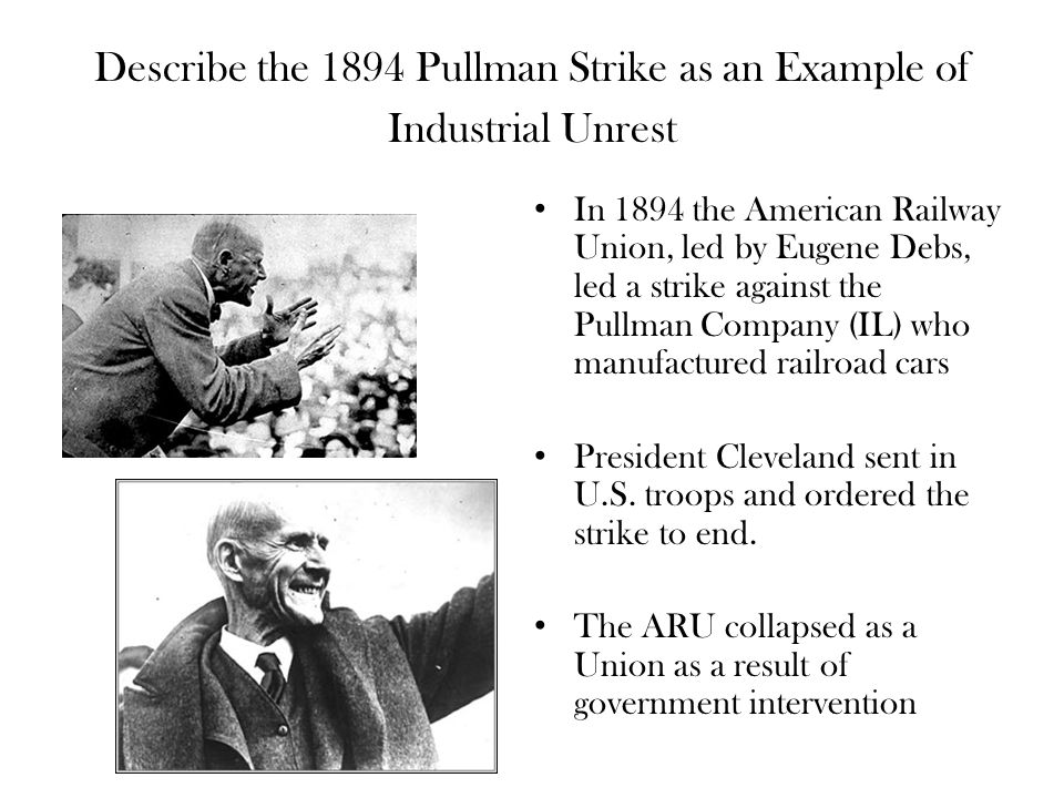 Describe the 1894 Pullman Strike as an Example of Industrial Unrest