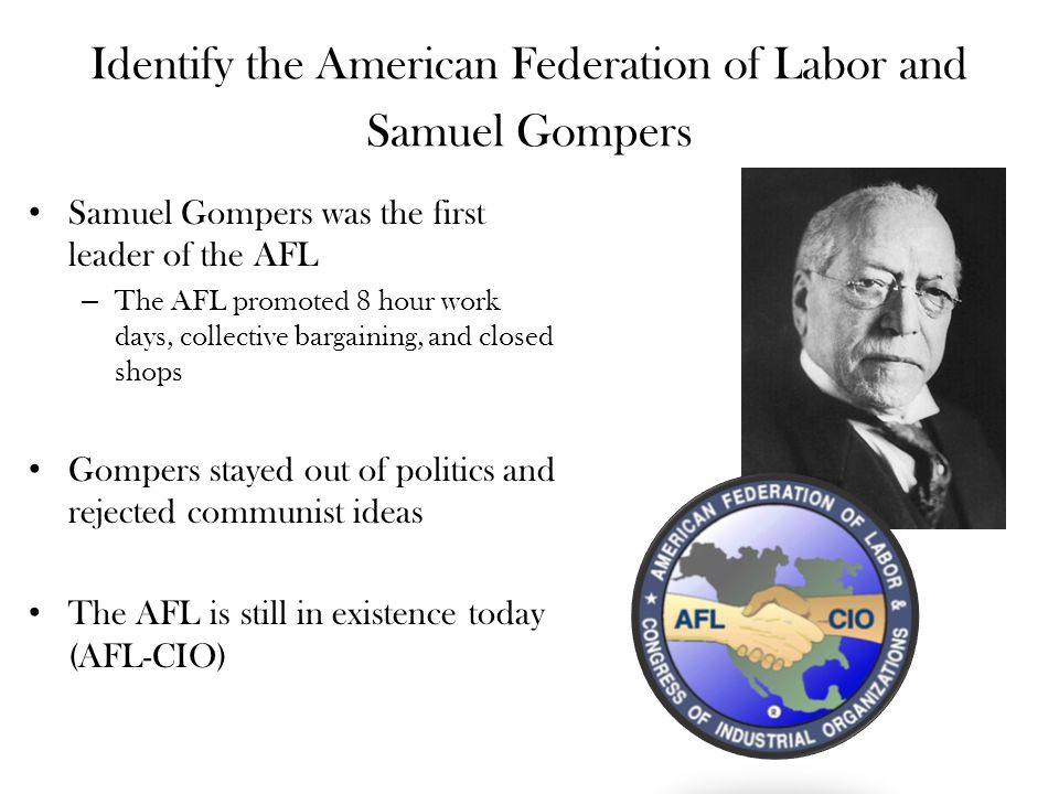 Identify the American Federation of Labor and Samuel Gompers