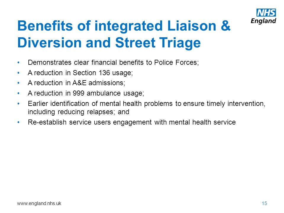 Benefits of integrated Liaison & Diversion and Street Triage
