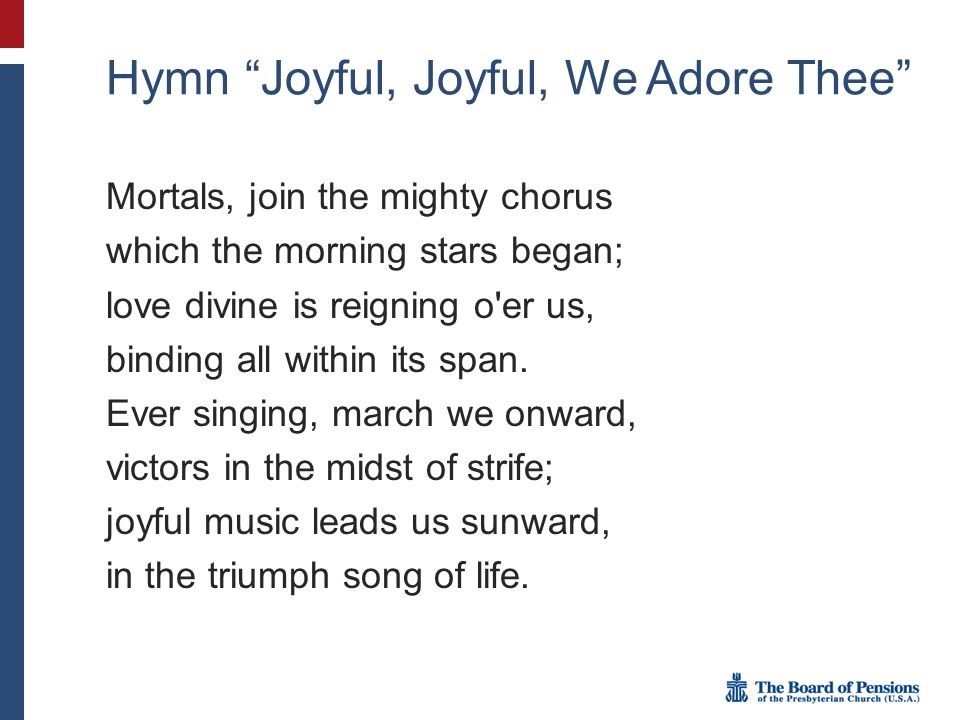 Hymn Joyful, Joyful, We Adore Thee