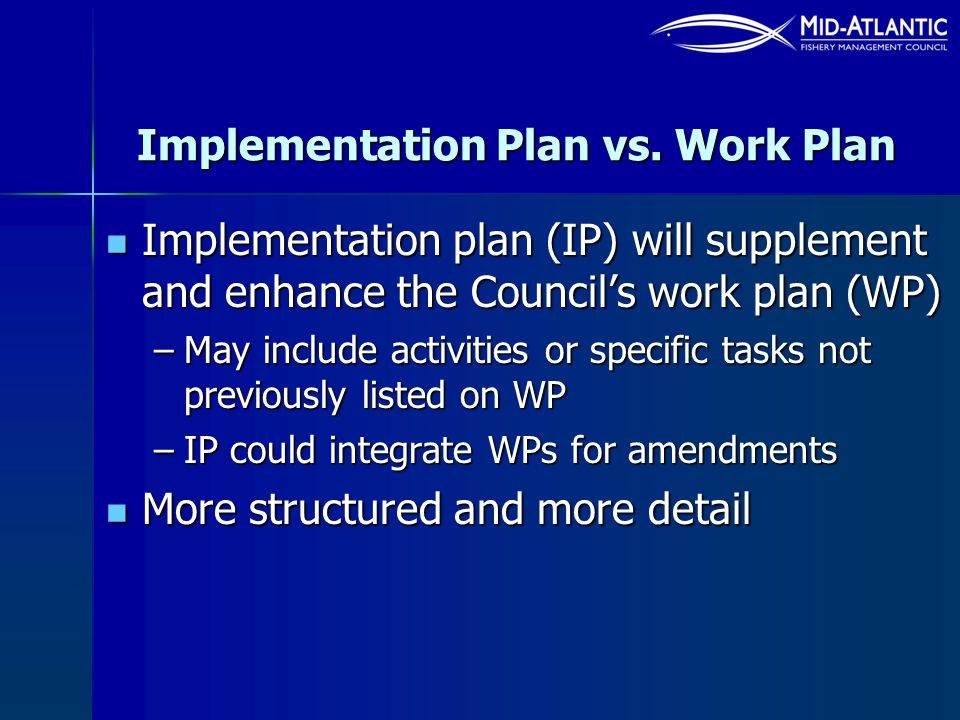 Implementation Plan vs. Work Plan
